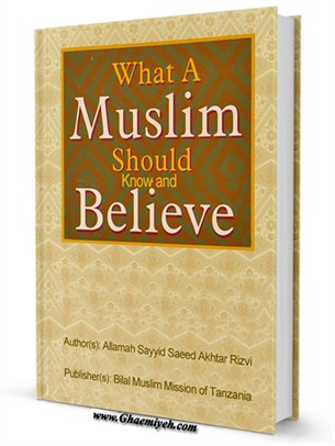 What A Muslim Should Know and Believe Popular