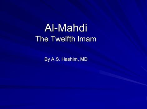 """Existence of Imam Mahdi in Hadith """"My caliphs are twelve persons"""" (2)"""